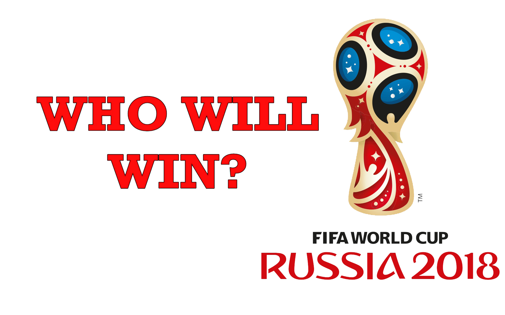 Who Will Win Fifa World Cup 2018 PNG Image